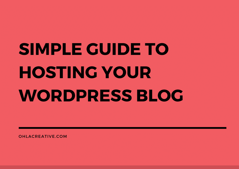 Simple Guide To Hosting Your WordPress Blog
