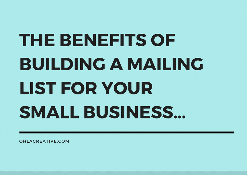 Why Building A Mailing List Is Beneficial To Grow Your Small Business