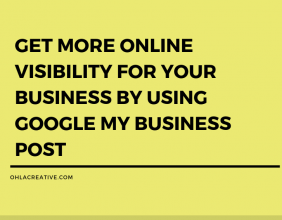 GET MORE ONLINE VISIBILITY FOR YOUR BUSINESS BY USING GOOGLE MY BUSINESS POST (2)