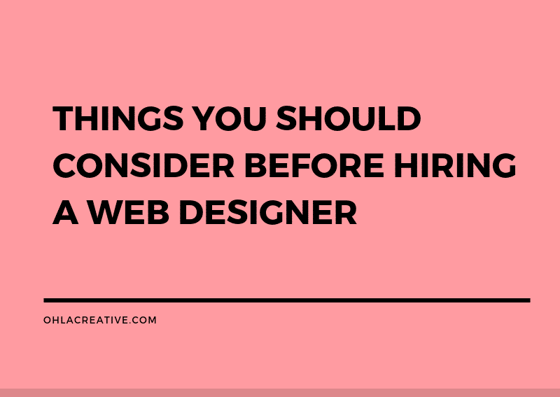 Important Things You Should Consider Before Hiring A Web Designer